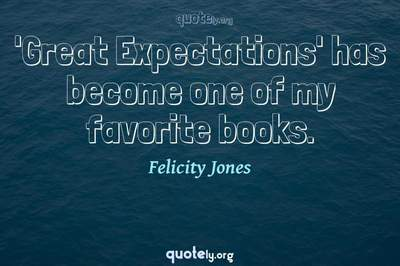 Photo Quote of 'Great Expectations' has become one of my favorite books.