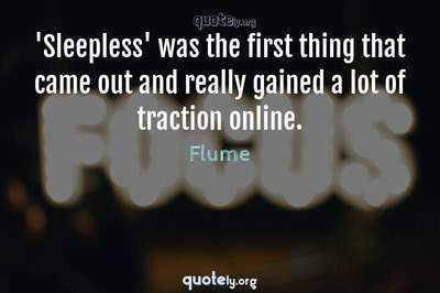 Photo Quote of 'Sleepless' was the first thing that came out and really gained a lot of traction online.