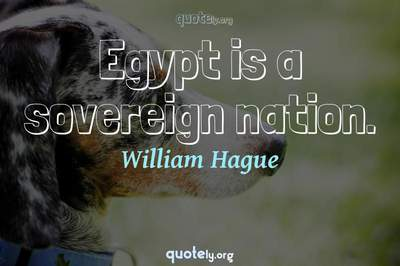 Photo Quote of Egypt is a sovereign nation.