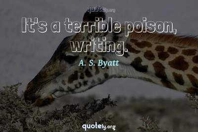 Photo Quote of It's a terrible poison, writing.
