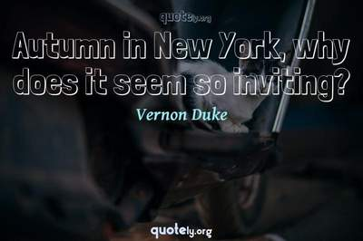 Photo Quote of Autumn in New York, why does it seem so inviting?