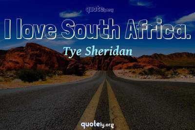 Photo Quote of I love South Africa.