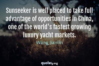 Photo Quote of Sunseeker is well placed to take full advantage of opportunities in China, one of the world's fastest growing luxury yacht markets.