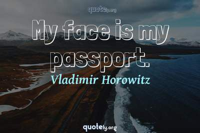 Photo Quote of My face is my passport.