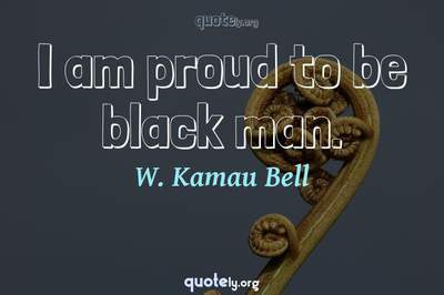 Photo Quote of I am proud to be black man.