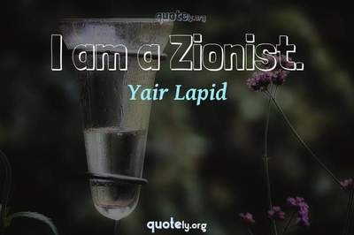 Photo Quote of I am a Zionist.