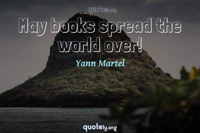 Photo Quote of May books spread the world over!