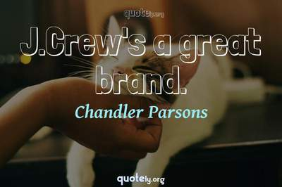 Photo Quote of J.Crew's a great brand.