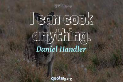 Photo Quote of I can cook anything.