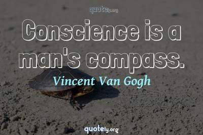 Photo Quote of Conscience is a man's compass.