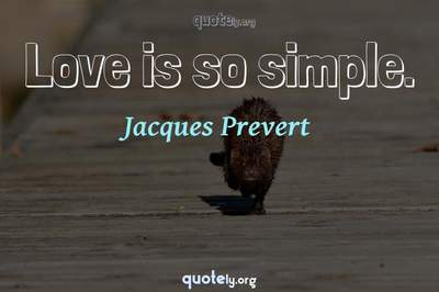 Photo Quote of Love is so simple.