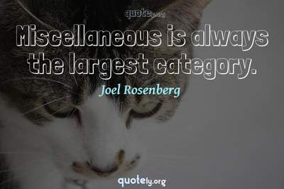 Photo Quote of Miscellaneous is always the largest category.