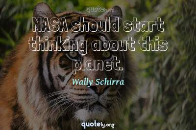 Photo Quote of NASA should start thinking about this planet.
