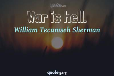 Photo Quote of War is hell.