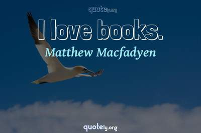 Photo Quote of I love books.
