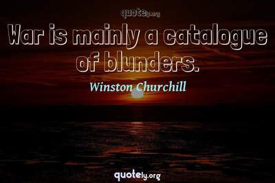 Photo Quote of War is mainly a catalogue of blunders.