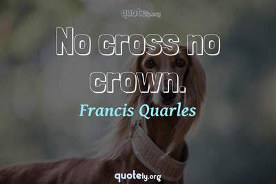 Photo Quote of No cross no crown.
