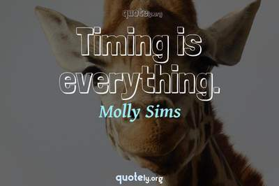 Photo Quote of Timing is everything.