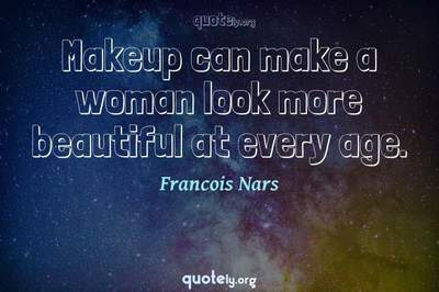 Photo Quote of Makeup can make a woman look more beautiful at every age.