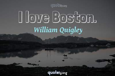 Photo Quote of I love Boston.