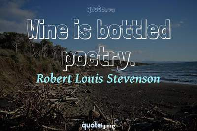 Photo Quote of Wine is bottled poetry.