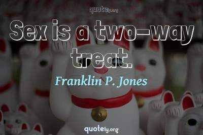 Photo Quote of Sex is a two-way treat.