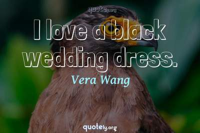 Photo Quote of I love a black wedding dress.