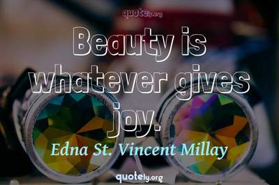 Photo Quote of Beauty is whatever gives joy.