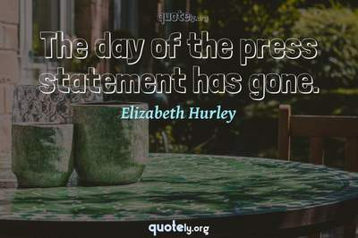 Photo Quote of The day of the press statement has gone.