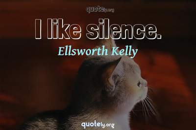 Photo Quote of I like silence.