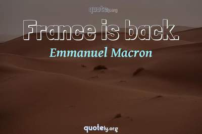Photo Quote of France is back.