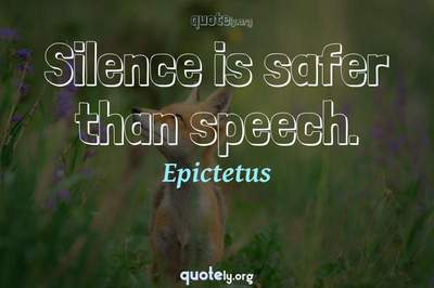 Photo Quote of Silence is safer than speech.