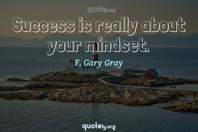 Photo Quote of Success is really about your mindset.