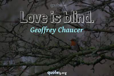 Photo Quote of Love is blind.