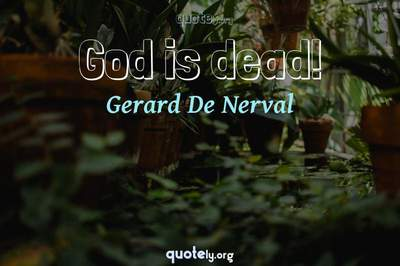 Photo Quote of God is dead!