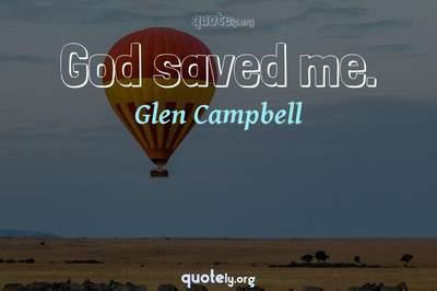 Photo Quote of God saved me.