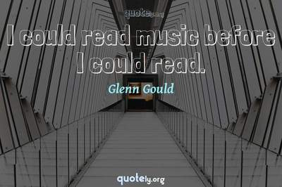 Photo Quote of I could read music before I could read.
