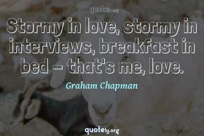 Photo Quote of Stormy in love, stormy in interviews, breakfast in bed - that's me, love.