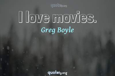 Photo Quote of I love movies.