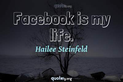 Photo Quote of Facebook is my life.