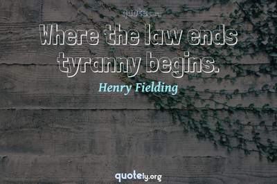 Photo Quote of Where the law ends tyranny begins.