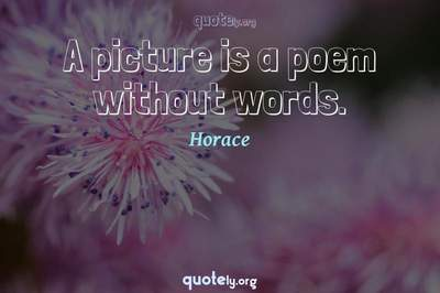 Photo Quote of A picture is a poem without words.