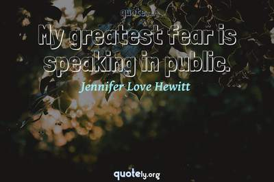 Photo Quote of My greatest fear is speaking in public.