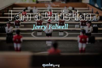 Photo Quote of I am a Christian.