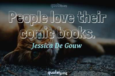 Photo Quote of People love their comic books.