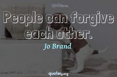 Photo Quote of People can forgive each other.