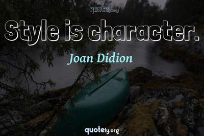Photo Quote of Style is character.