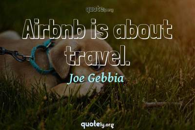 Photo Quote of Airbnb is about travel.