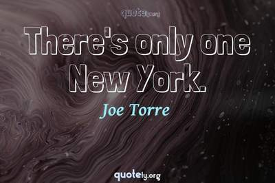 Photo Quote of There's only one New York.