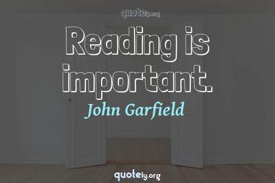 Photo Quote of Reading is important.